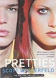 Pretties (Uglies Trilogy, Book 2) (0689865392) by Westerfeld, Scott