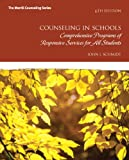img - for Counseling in Schools: Comprehensive Programs of Responsive Services for All Students (6th Edition) (New 2013 Counseling Titles) book / textbook / text book