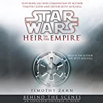 Star Wars: Heir to the Empire: Behind the Scenes - an Expanded Universe Is Born | Timothy Zahn,Betsy Mitchell (editor)