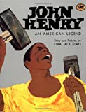 John Henry: An American Legend (Knopf Childrens Paperbacks)