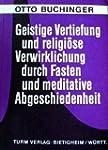 Geistige Vertiefung und religi�se Ver...
