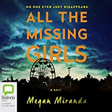 All the Missing Girls Audiobook by Megan Miranda Narrated by Rebekkah Ross