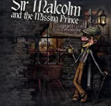 img - for Sir Malcolm and the Missing Prince ; Lamplighter Theatre (Dramatic Audio) book / textbook / text book