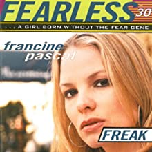 Freak : Fearless, Book 30 (       UNABRIDGED) by Francine Pascal Narrated by Elizabeth Evans