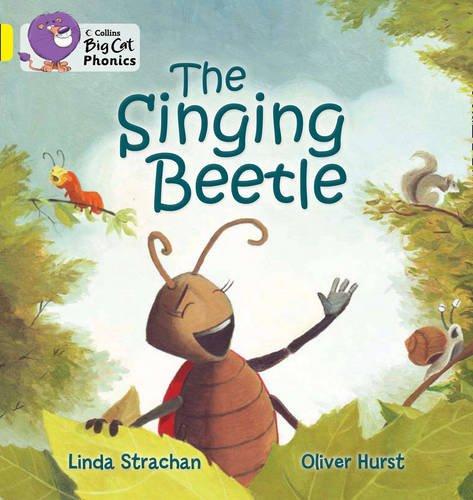 Collins Big Cat Phonics - The Singing Beetle: Band 03/Yellow