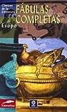 Fabulas completas (Clasicos de la literatura series) (Spanish Edition)
