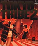 TOKYO TRIBE 2 6 (Feelコミックス)