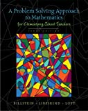 img - for A Problem Solving Approach to Mathematics for Elementary School Teachers (10th Edition) book / textbook / text book