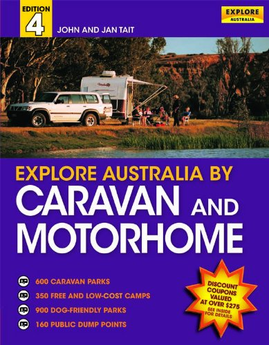 Explore Australia By Caravan and Motor Home