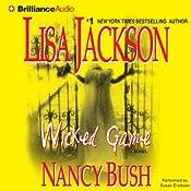 Wicked Game: Colony Series, Book 1 | [Lisa Jackson, Nancy Bush]