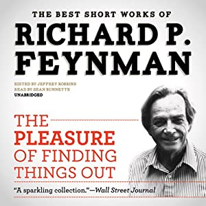 The Pleasure of Finding Things Out Audiobook