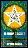 The Anatomy of the Occult (0877283044) by Buckland, Raymond