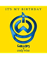 It's My Birthday [feat. Cody Wise]