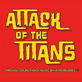 Attack of the Titans (Original Soundtrack)