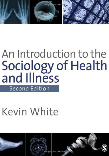 An Introduction to the Sociology of Health & Illness