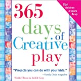 365 Days of Creative Play, 4E (140220535X) by Judith Gray