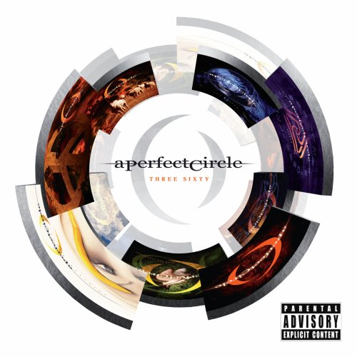 A Perfect Circle - Three Sixty [explicit] - Zortam Music