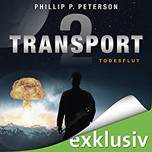 Todesflut (Transport 2) Hörbuch