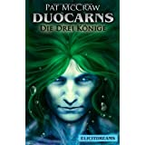 """Duocarns - Die drei Konigevon """"Pat McCraw"""""""