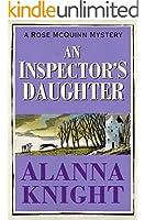 The Inspector's Daughter (A Rose McQuinn Mystery No.1) (Rose McQuinn series)