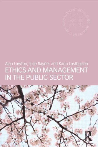 Ethics and Management in the Public Sector (Routledge Masters in Public Management)