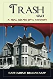 img - for Trash Out: Dream wedding or nightmare ending? (Real Estate Diva Mystery Book 5) book / textbook / text book