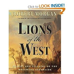 Lions of the West  - Robert Morgan