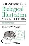 img - for A Handbook of Biological Illustration (Chicago Guides to Writing, Editing, and Publishing) book / textbook / text book