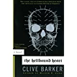 The Hellbound Heart: A Novel ~ Clive Barker