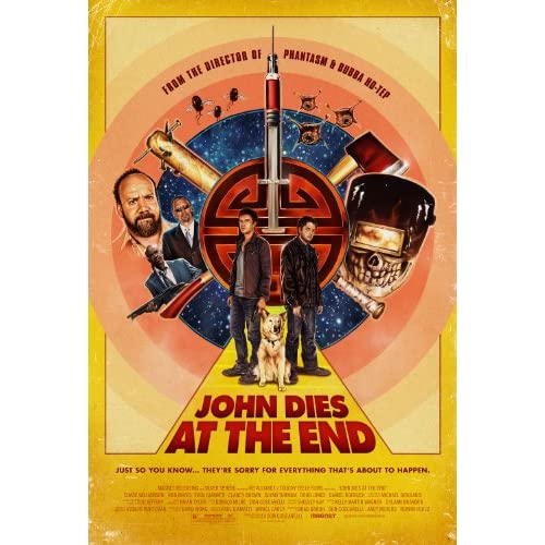 John Dies at The End Movie Poster John Dies at The End Movie