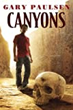 Canyons (0385742347) by Paulsen, Gary