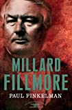 img - for Millard Fillmore: The American Presidents Series: The 13th President, 1850-1853 (American Presidents (Times)) book / textbook / text book