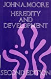 Second Edition of John Moores Heredity & Development