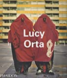 Lucy Orta (Contemporary Artists) (0714843008) by Pinto, Roberto
