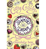 Cathy Cassidy [ Summer's Dream ] [ SUMMER'S DREAM ] BY Cassidy, Cathy ( AUTHOR ) Mar-07-2013 Paperback