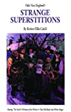 img - for Olde New England's Strange Superstitions (New England's Collectible Classics) book / textbook / text book