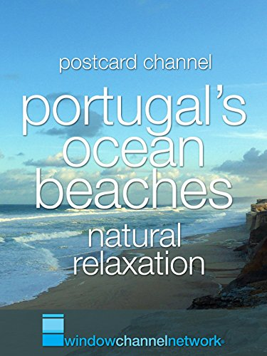 Portugal's Ocean Beaches natural relaxation