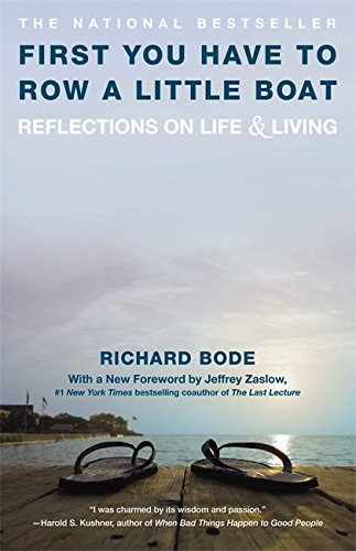 First You Have To Row a Little Boat: Reflections on Life and Living