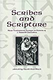 Scribes and Scripture: New Testament Essays in Honor of J. Harold Greenlee (0931464706) by David Alan Black