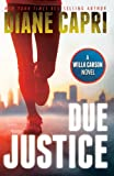 Due Justice: Judge Willa Carson Mystery Novel (The Hunt For Justice Series Book 1) (English Edition)