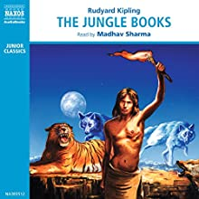 The Jungle Books | Livre audio Auteur(s) : Rudyard Kipling Narrateur(s) : Madhav Sharma