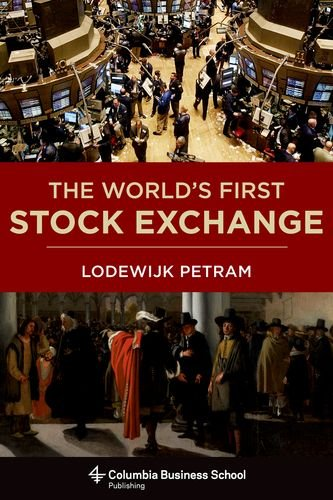 world-s-first-stock-exchange-columbia-business-school-publishing