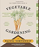 img - for The Timber Press Guide to Vegetable Gardening in the Pacific Northwest book / textbook / text book