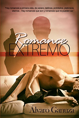 Portada del libro Romance Extremo de Álvaro Ganuza