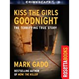 Kiss The Girls Goodnight (Crimescape)