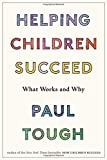 img - for Helping Children Succeed: What Works and Why book / textbook / text book