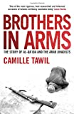 Image of Brothers In Arms: The Story of al-Qa'ida and the Arab Jihadists
