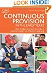 Continuous Provision in the Early Yea...
