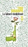 Le bâtard récalcitrant par Sharpe