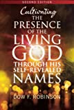 img - for Cultivating the Presence of the Living God through His Self-Revealed Names book / textbook / text book